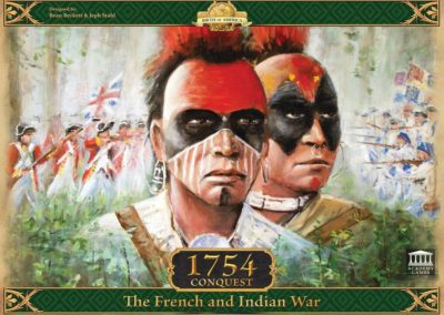 1754 Conquest (2-4 players; 60 minutes; ages 10+)